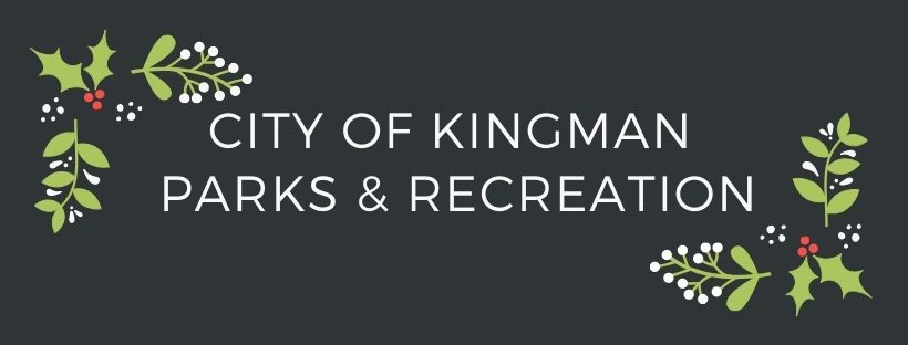 CITY OF KINGMAN PARKS & RECREATION Winter