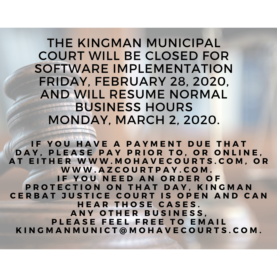 Kingman Municipal Court Closed February 28