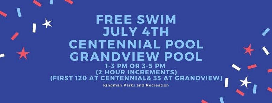 CITY OF KINGMAN PARKS & RECREATION 4th of July Free Swim