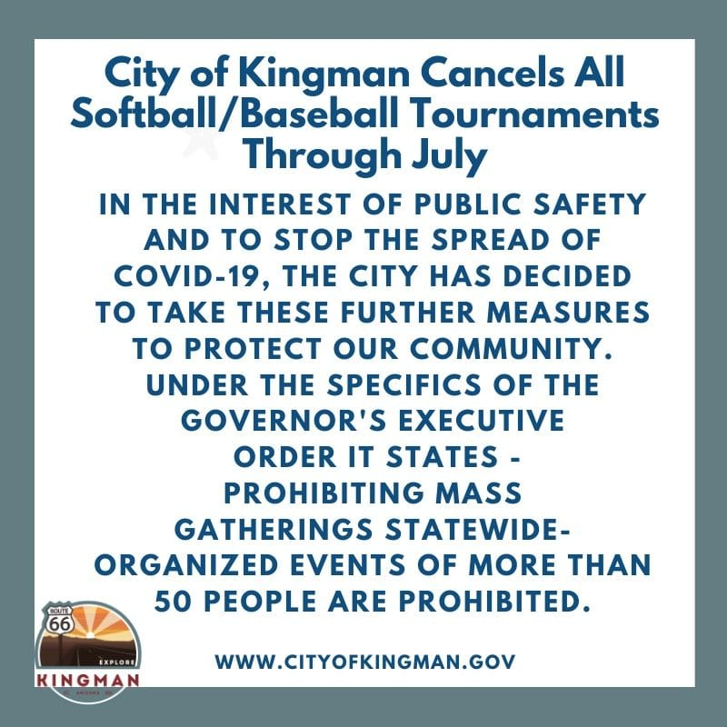 City of Kingman Cancels All Softball/Baseball Tournaments Through July
